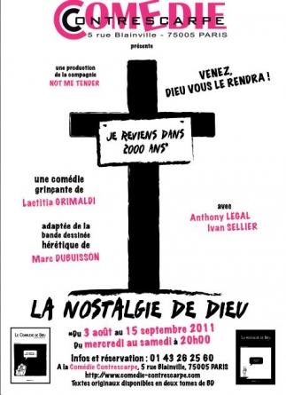 Comédie – Théâtre – « La nostalgie de Dieu »