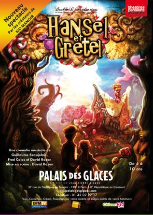 Hansel et Gretel, le spectacle musical pour enfants au Palais des Glaces