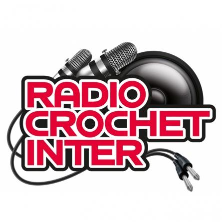 Radio Crochet Inter : vers la demi-finale !