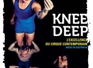 Knee Deep : le cirque «Made in Australia» revient à la Cigale du 18 au 26 juin !