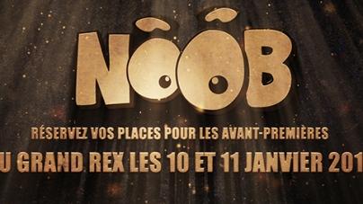 L'avant-première de NOOB le film !