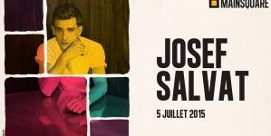 Josef Salvat sera au Main Square Festival 2015