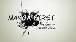 Les sorties de la semaine avec MangaFirst