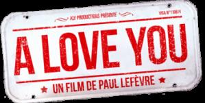 A Love You : du destin, de l'amour et des potes.