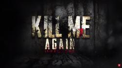 Kill me again est disponible sur iOS et Android