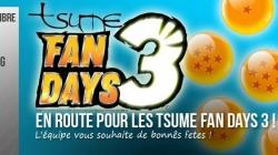 Tsume Fan Days 3 : Le Recap !