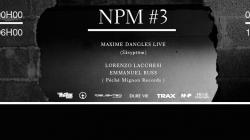 Le label Péché Mignon invite Maxime Dangles