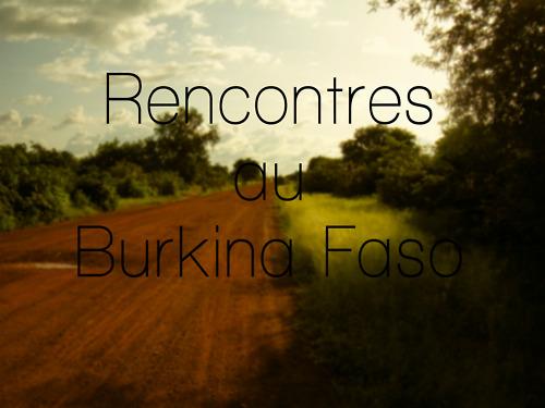 rencontres au burkina faso_1