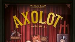 Axolot volume 2: Critique des histoires extraordinaires