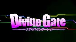 Ouverture de la Divine Gate sur Wakanim !