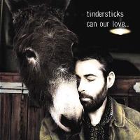 Tindersticks-CanOurLove