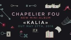 Chapelier Fou, Kalia, son nouvel album.