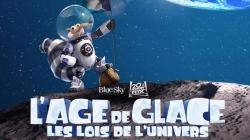 Découvrez L'âge de glace 5 : les lois de l'univers