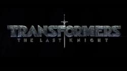 Transformers : The Last Knight : La bande-annonce est là (et ça envoie du lourd !!)