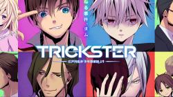 Trickster : détectives, immortalité et envies suicidaires au programme !