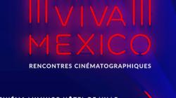 VIVA MEXICO: Le cinéma mexicain à l'honneur à Paris