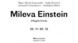 Mileva Einstein : science et culture au théâtre de la Reine Blanche