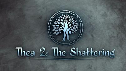 Thea 2: The Shattering sortie prévue en 2018!