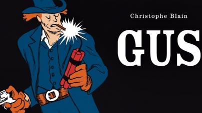 Gus, ou le retour tant attendu