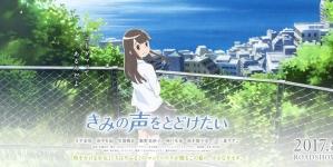 Kimi no Koe o Todoketai : Une première vidéo promotionnelle dévoilée !