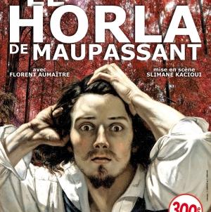 Le Horla, Maupassant sur scène