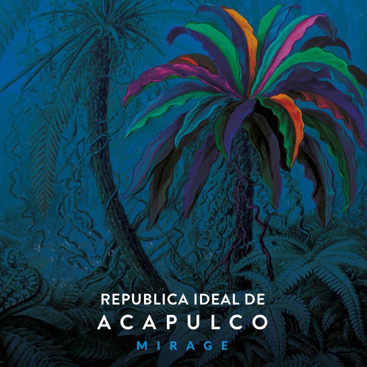 Republica Ideal de Acapulco, Mirage