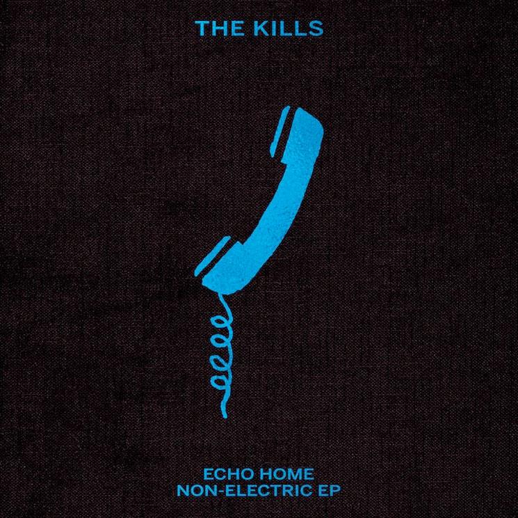 The Kills Echo Home
