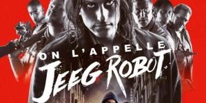 Critique «On l'appelle Jeeg Robot» de Gabriele Mainetti : Le super héros réaliste qu'on attendait