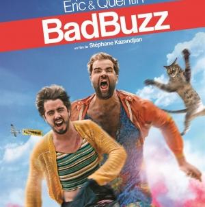 Bad Buzz: Une série de teasers déjantés