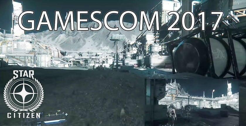 Star Citizen : La conférence Gamescom 2017 sort l'artillerie lourde avec quelques égratignures