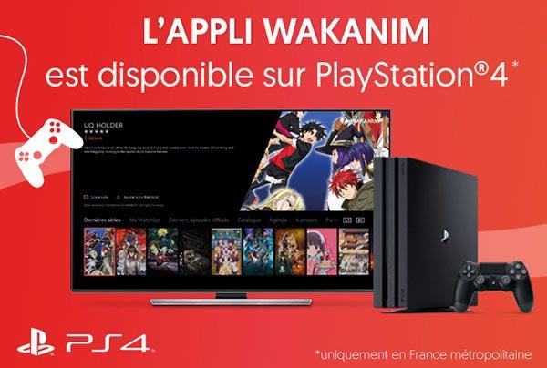 Jonglez facilement entre jeux vidéos et anime avec l'appli Wakanim sur PS4 !