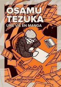 Osamu Tezuka - Une vie en manga