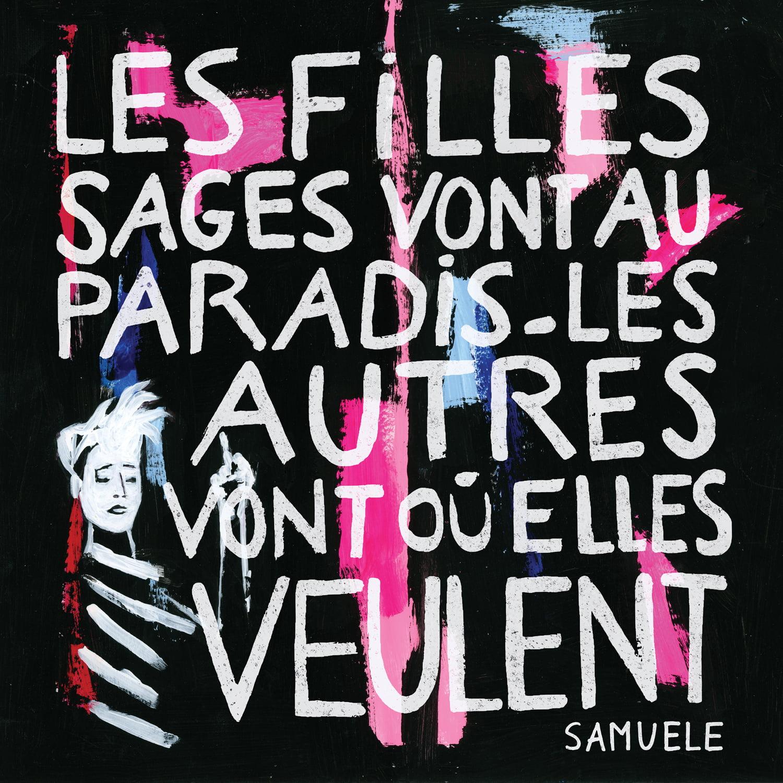 Samuele, les filles sages vont au paradis, les autres vont où elles veulent