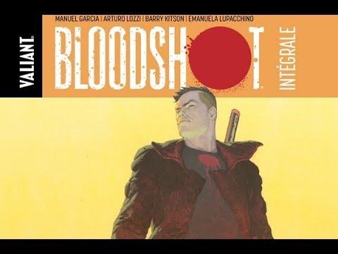 Critique «L'intégrale de Bloodshot» : l'action politique éclate partout