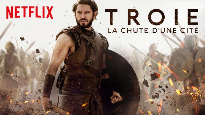 Critique » Troie : La chute d'une cité » de Netflix : Une nouvelle version du mythe d'Homère
