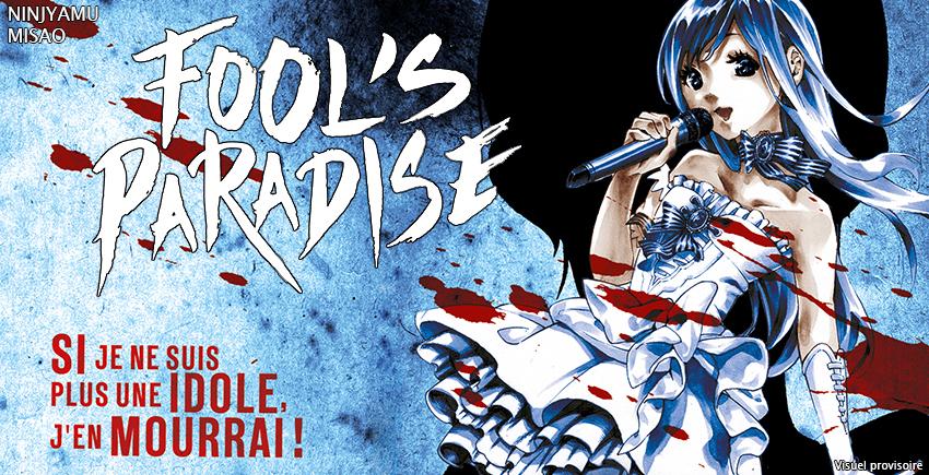 Critique «Fool's Paradise» : un premier tome explosif chez Dark Kana !