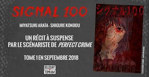 Signal 100 tome 1 : Le début prometteur d'un thriller haletant!