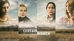 «Certain Women» : disponible le 5 juin en VOD !