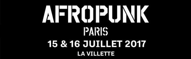 Afropunk Paris 2017