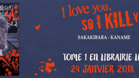 I love you, so I kill you arrive en janvier chez Soleil Manga !