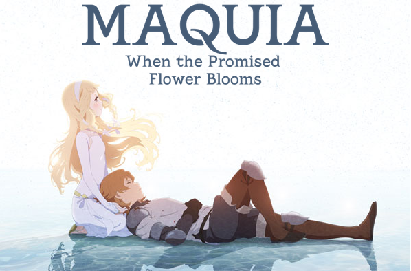 Maquia, When The Promised Flower Blooms, chez @ Anime !
