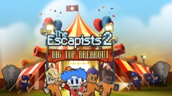 Le DLC Big Top Breakout d'Escapists 2 disponible !