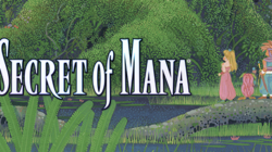 L'aventure magique de Secret of Mana lancée !