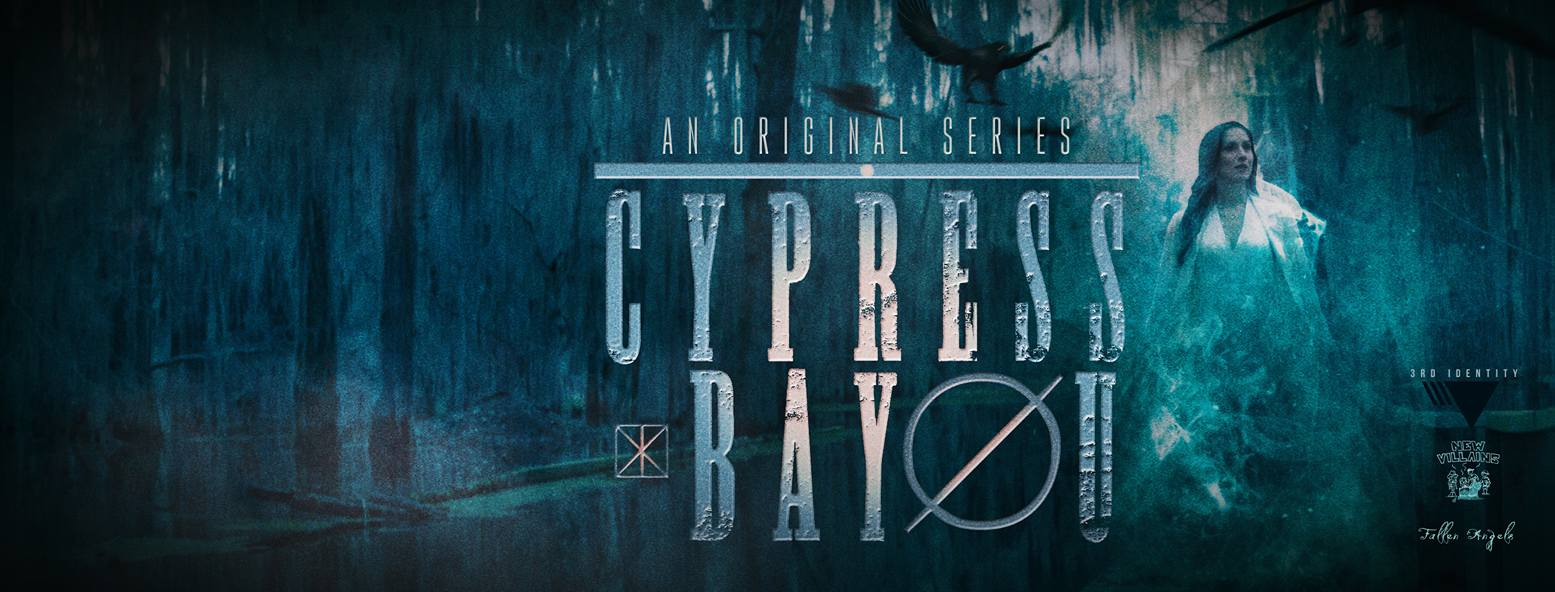 Cypress bayou - nouvelle série