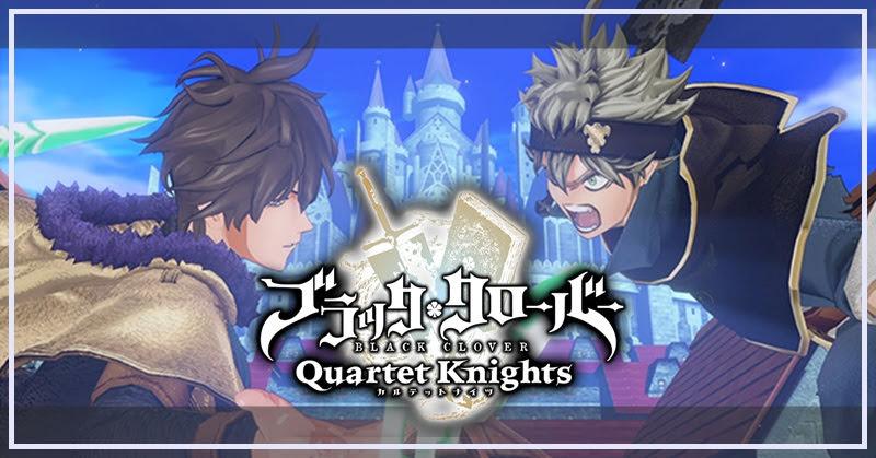 Black Clover Quartet Knights dévoile de nouveaux contenus !