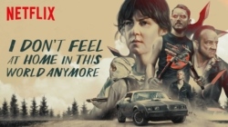 Critique « I Don't Feel at Home in This World Anymore » (Netflix) : un thriller absurde en demi-teinte