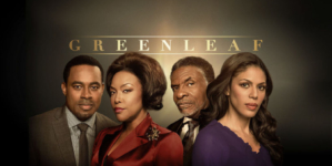 Critique « Greenleaf » S1 (Netflix): un scénario original?