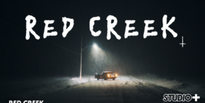 Red Creek : La nouvelle websérie intrigante de STUDIO+