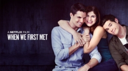 Critique « When we first met » (Netflix) : la comédie romantique surprenante et touchante