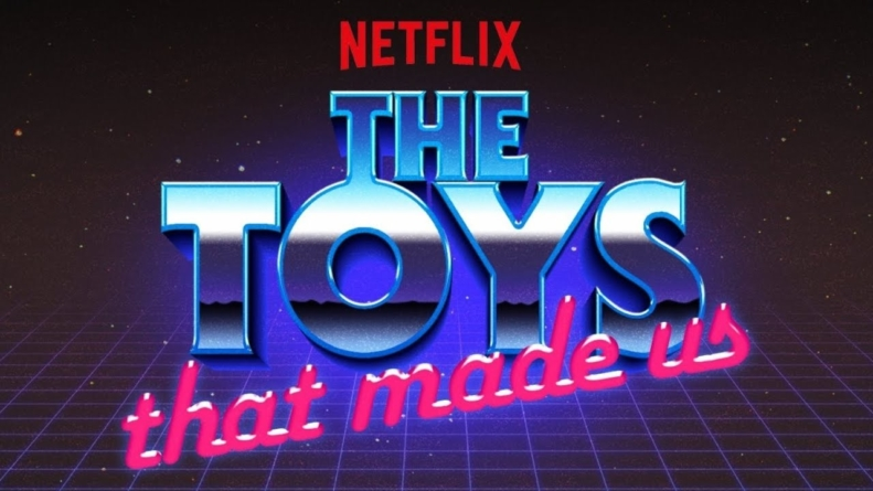 Critique « The Toys that made us » S1 (Netflix): Ode à la culture geek !